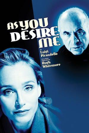 As You Desire Me opens