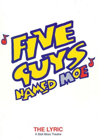 Five Guys Named Moe runs at the Lyric