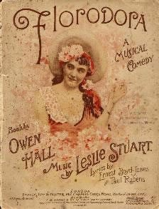 The Edwardian musical Floradora ran at the Lyric
