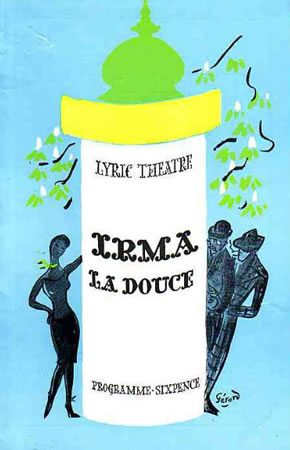 Irma La Douce runs at the Lyric