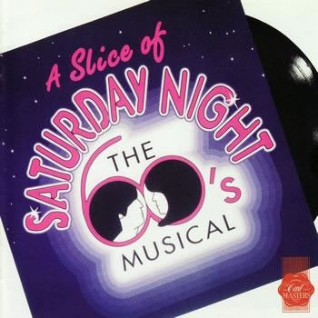 A Slice of Saturday Night opens at the Novello