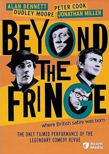 Beyond the Fringe is a huge success