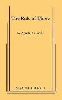 The Rule of Three' - short plays from Agatha Christie