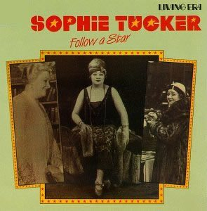 Sophie Tucker twinkles in Follow a Star