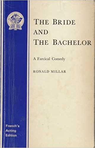 Charles Hickman directs The Bride and the Bachelor