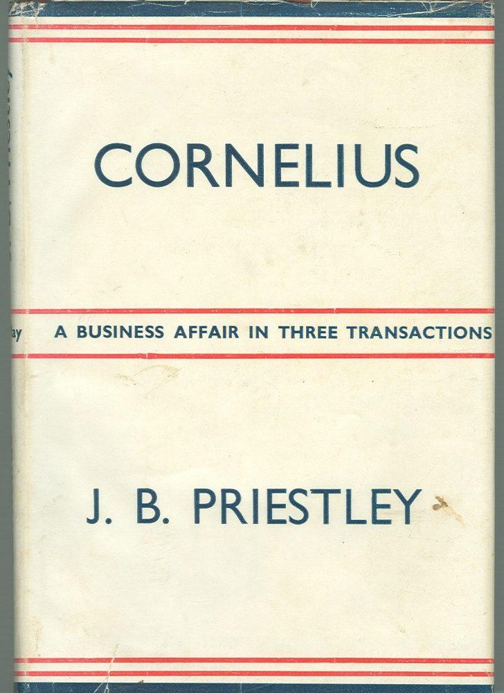 J B Priestley's play Cornelius opens