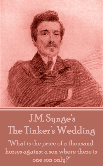 The Tinker's Wedding opens