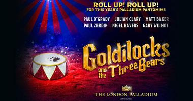 Goldilocks and the Three Bears at the London Palladium