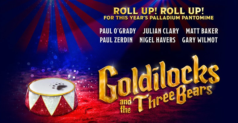Goldilocks-and-the-Three-Bears-London-Palladium